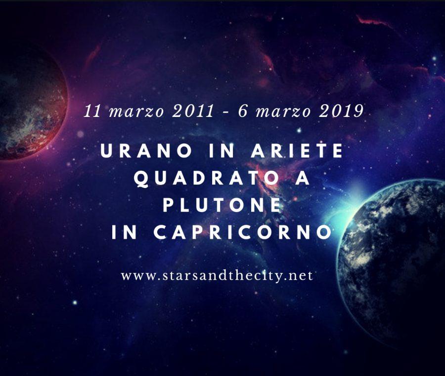 Urano in ariete quadrato a plutone in capricorno
