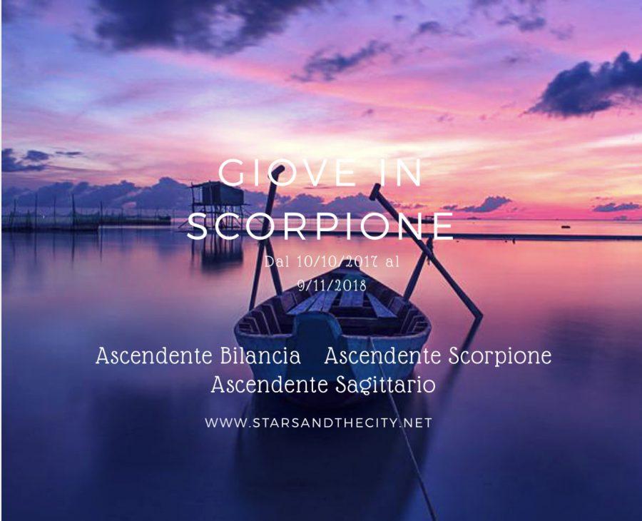 Giove in scorpione, bilancia, Scorpione, sagittario, starsandthecity, liabucci,