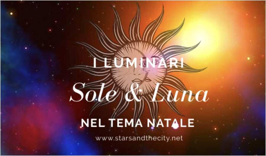 Sole e luna, i luminari